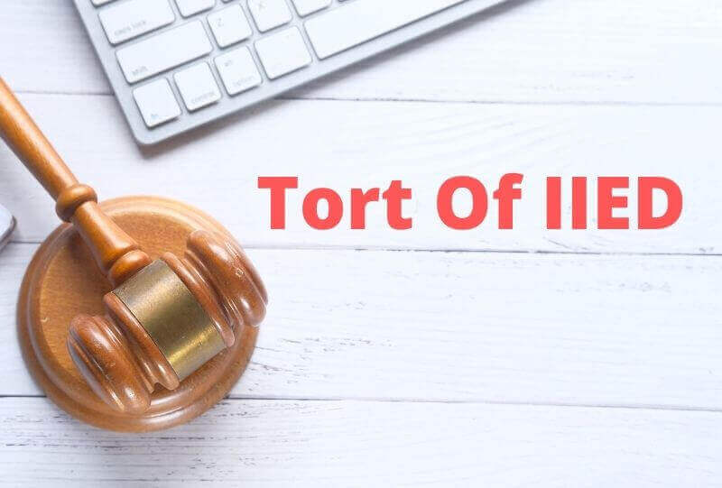 Tort Of IIED